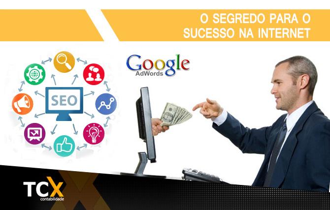 O segredo para o sucesso na internet