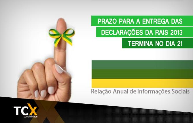 Prazo para a entrega das declarações da RAIS 2013 termina no dia 21