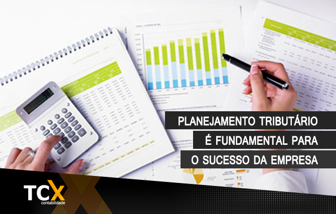 Planejamento tributário é fundamental para o sucesso da empresa