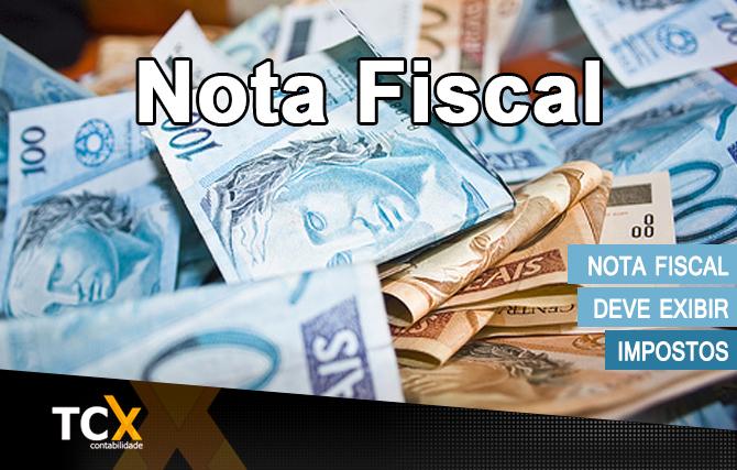 Nota fiscal deve exibir impostos