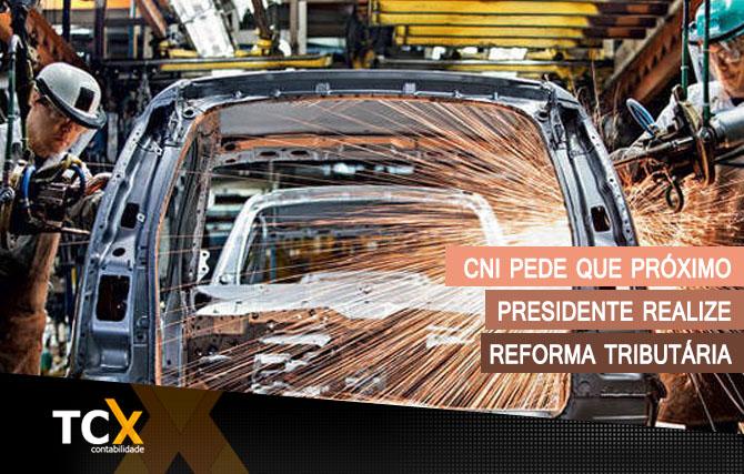 CNI pede que próximo presidente realize reforma tributária