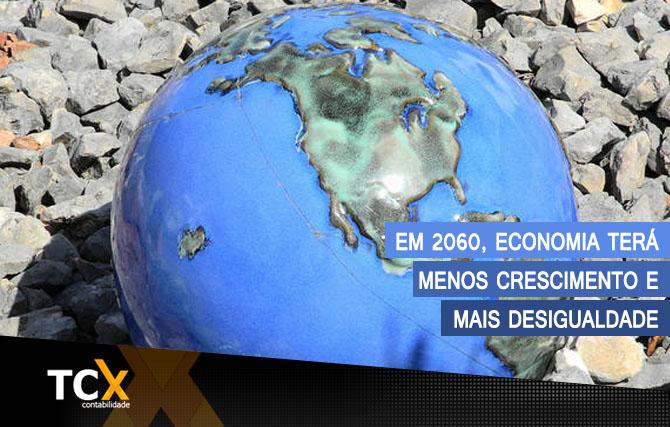 Em 2060, economia terá menos crescimento e mais desigualdade