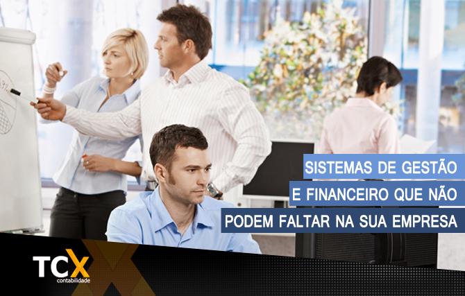 Sistemas de Gestão e Financeiro que não podem faltar na sua empresa