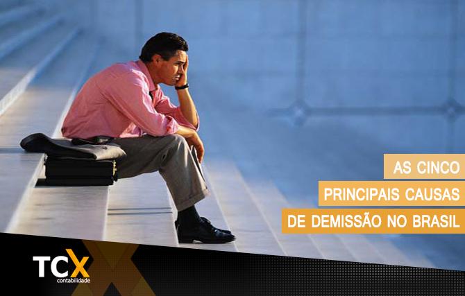 As 5 principais causas de demissão no Brasil