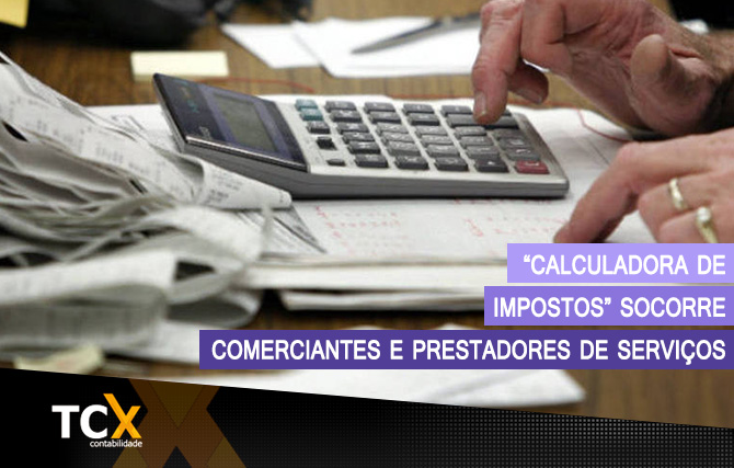 """Calculadora de impostos"" socorre comerciantes e prestadores de serviços"