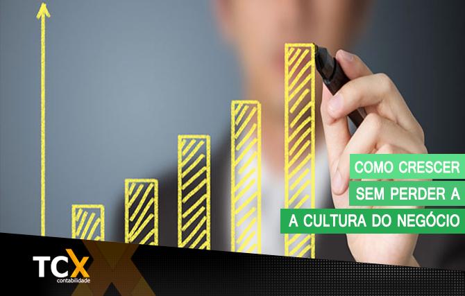 Como crescer sem perder a cultura do negócio