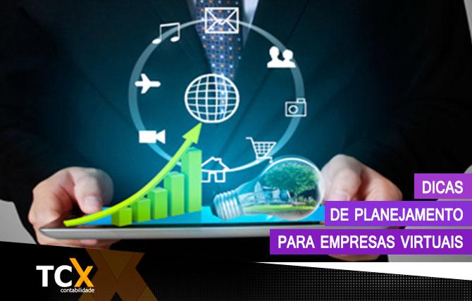 Dicas de planejamento para empresas virtuais