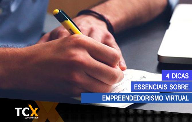 4 Dicas essenciais  sobre empreendedorismo virtual