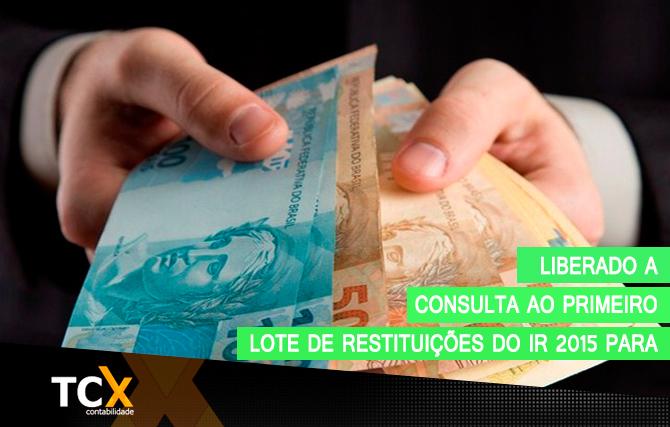 Liberado a consulta ao primeiro lote de restituições do IR 2015