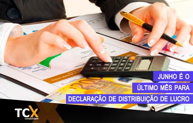 Junho é o último mês para declaração de distribuição de lucro