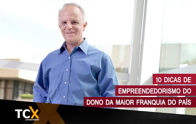 10 dicas de empreendedorismo do dono da maior franquia do país