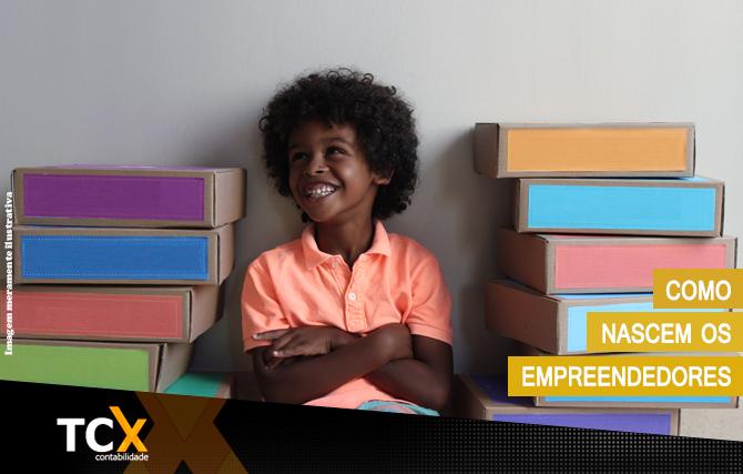Como nascem os empreendedores